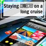 Staying Connected on a World Cruise