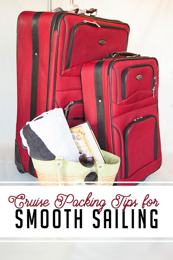 Cruise Packing Tips that will ensure you have all the essentials and few often forgotten things