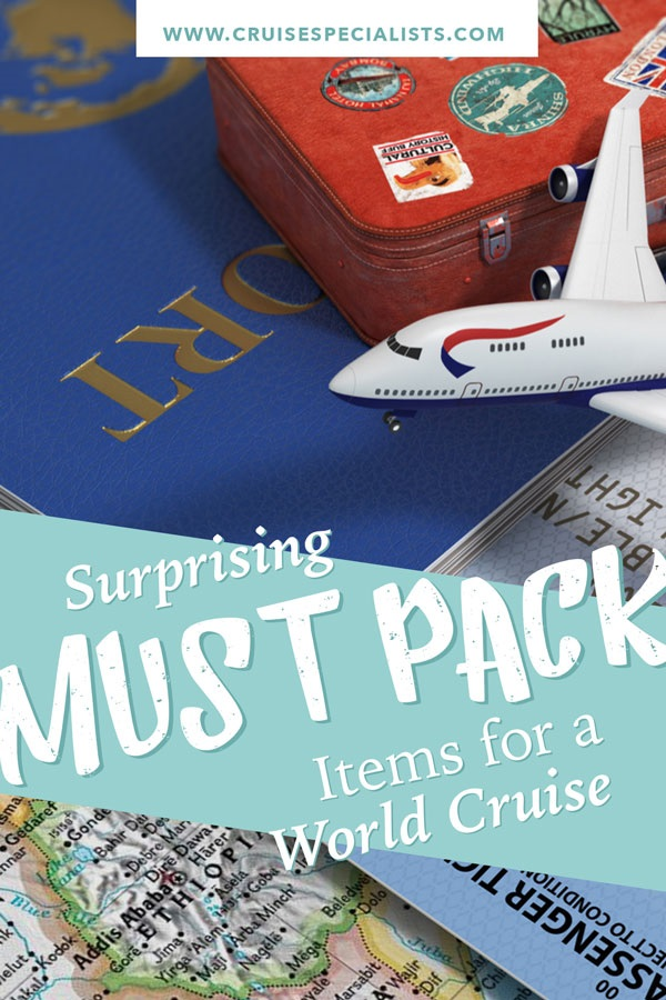 What you really need to pack for a world cruise - or any cruise to make it better