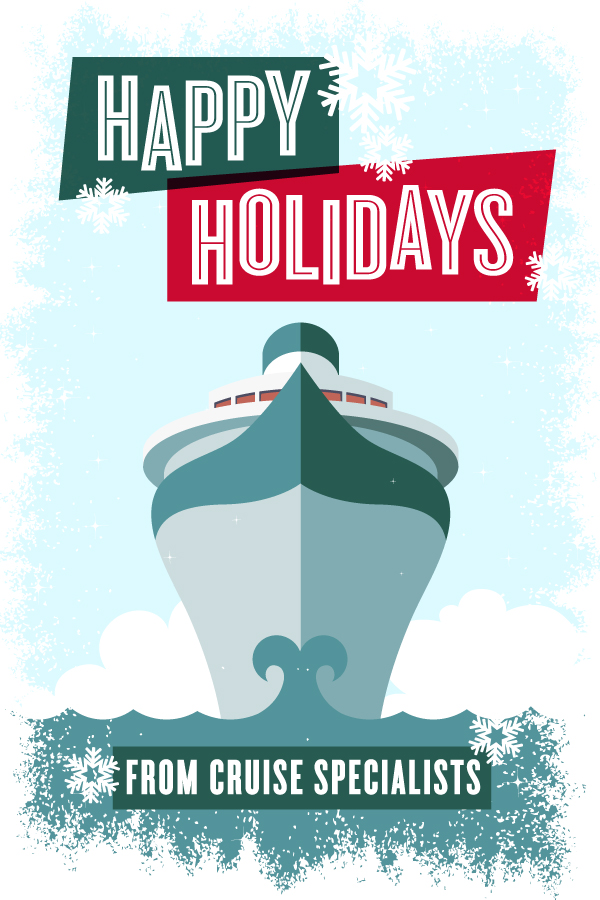 Happy Holidays From Cruise Specialists