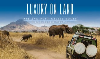 Luxury on Land with Pre / Post-Cruise Tours