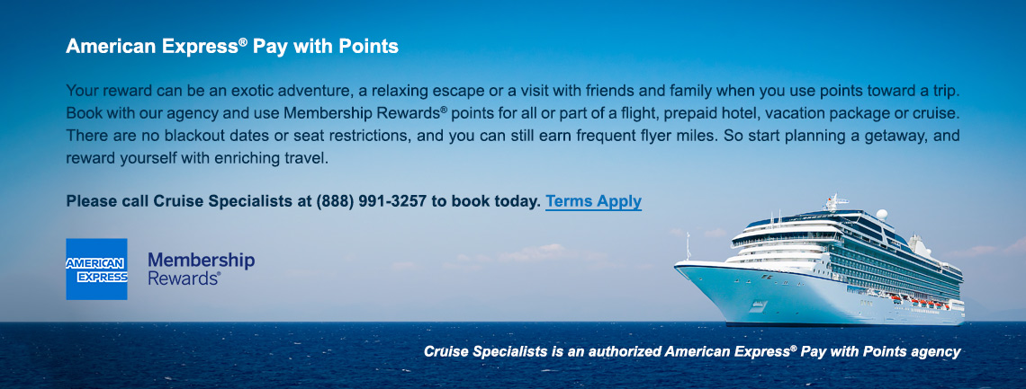 Cruise Specialists is an authorized American Express Pay With Points agency